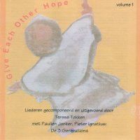 Give Each Other Hope vol 1